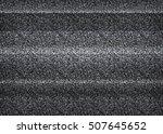 static tv noise  bad tv signal  ... | Shutterstock .eps vector #507645652