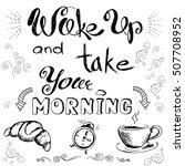 wake up and take your morning... | Shutterstock .eps vector #507708952