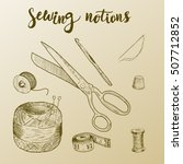 sewing notions. hand drawn... | Shutterstock .eps vector #507712852