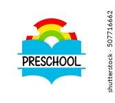 preschool  kindergarten logo... | Shutterstock .eps vector #507716662