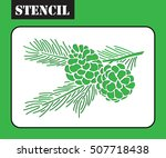 stencil of coniferous branches... | Shutterstock .eps vector #507718438