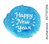 happy new year. hand drawn... | Shutterstock .eps vector #507737206