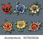 traditional tattoo roses set... | Shutterstock .eps vector #507820036