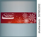 web banner with snowflakes.... | Shutterstock .eps vector #507852352
