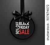 black friday sale inscription...   Shutterstock .eps vector #507874072