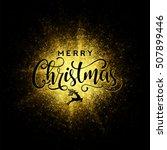 merry christmas gold glittering ... | Shutterstock .eps vector #507899446