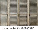 the door of vintage wooden... | Shutterstock . vector #507899986