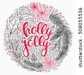 christmas card with floral... | Shutterstock .eps vector #508055536