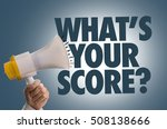whats your score  | Shutterstock . vector #508138666
