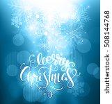 blurry lights christmas... | Shutterstock .eps vector #508144768