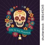 dia de los muertos. day of the... | Shutterstock .eps vector #508145245