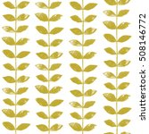 seamless pattern with leaves | Shutterstock . vector #508146772
