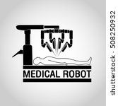 medical robot icon vector | Shutterstock .eps vector #508250932