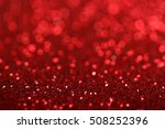 defocused abstract red lights... | Shutterstock . vector #508252396