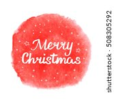 merry christmas. hand drawn...   Shutterstock .eps vector #508305292