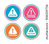 attention caution signs. hazard ... | Shutterstock .eps vector #508339756