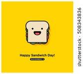 happy sandwich day  november 3  ... | Shutterstock .eps vector #508343836