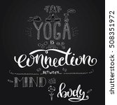 yoga is connection between mind ... | Shutterstock .eps vector #508351972