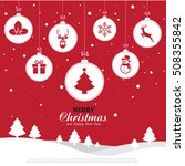 merry christmas and happy new... | Shutterstock .eps vector #508355842