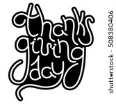 thanksgiving day hand drawn... | Shutterstock . vector #508380406