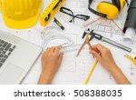 hand over construction plans... | Shutterstock . vector #508388035
