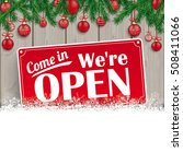 We Are Open Sign For Christmas...