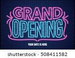 grand opening vector banner ... | Shutterstock .eps vector #508411582