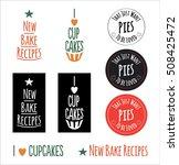 set of vector bakery logos.... | Shutterstock .eps vector #508425472