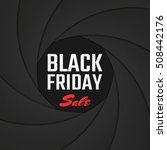black friday sale on shutter... | Shutterstock .eps vector #508442176