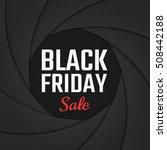black friday sale on shutter... | Shutterstock .eps vector #508442188