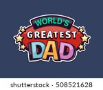 World\'s Greatest Dad Text Badg...