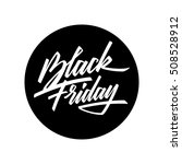 black friday sale badge with... | Shutterstock .eps vector #508528912