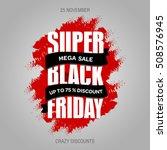 black friday sale promo design... | Shutterstock .eps vector #508576945
