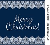 christmas card with white lace... | Shutterstock .eps vector #508599916