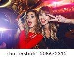 two pretty girls best friends... | Shutterstock . vector #508672315