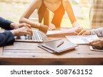 business team working on laptop ... | Shutterstock . vector #508763152