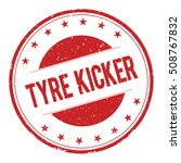 tyre kicker stamp sign text... | Shutterstock . vector #508767832