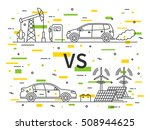 fuel  gas  car vs electric car... | Shutterstock .eps vector #508944625