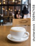 cup of cappuccino coffee with... | Shutterstock . vector #508967458
