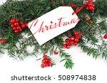 christmas decoration on white... | Shutterstock . vector #508974838