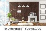 modern bright interior . 3d... | Shutterstock . vector #508981702