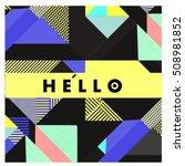 trendy geometric elements... | Shutterstock .eps vector #508981852