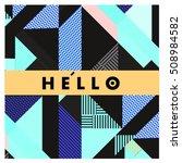 trendy geometric elements... | Shutterstock .eps vector #508984582