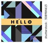 trendy geometric elements... | Shutterstock .eps vector #508984615