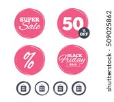 super sale and black friday... | Shutterstock .eps vector #509025862