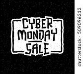 cyber monday sale handmade... | Shutterstock .eps vector #509096212