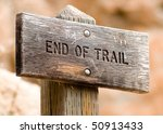 End Of Trail Sign Post