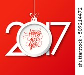 2017 happy new year greeting... | Shutterstock .eps vector #509214472