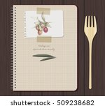 recipes notebook and olives... | Shutterstock .eps vector #509238682