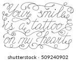 handwritten text your smile is...   Shutterstock .eps vector #509240902